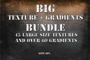 BIG Texture + Gradients Bundle I