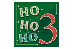 December 3: Ho Ho Ho