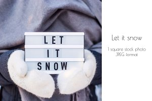 Let it snow concept
