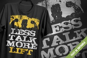 Less talk more lift - T-Shirt Design