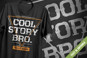 Cool story bro - T-Shirt Design