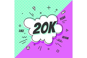 20K Followers, speech bubble. Banner