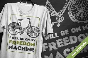 Freedom machine - T-Shirt Design