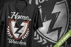 Home wrecker - T-Shirt Design