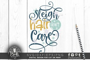 Sleigh hair don't care SVG DXF EPS