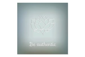 "Decorative card. ""Be authentic"""