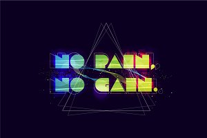 No pain no gain typography. Abstract
