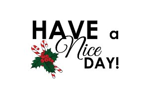 Have a nice day inscription