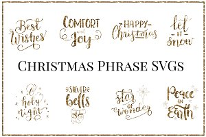8 Christmas Phrase SVGs, JPGs & PNGs