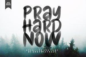 Pray Hard Now - 30% OFF - SVG Font