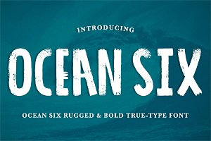 'Ocean Six' Brushed & Rugged .ttf