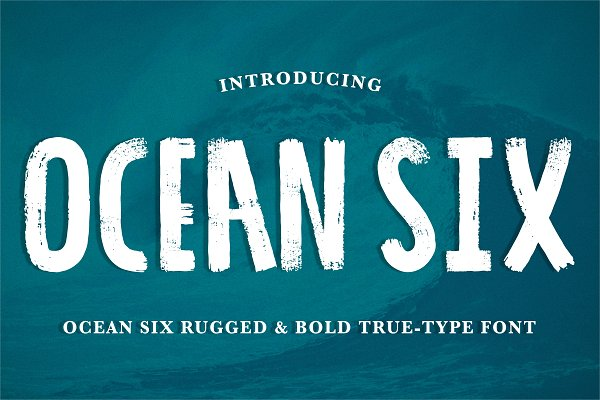 'Ocean Six' Brushed & Rugged .ttf