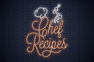 Chef recipes vintage neon sign.
