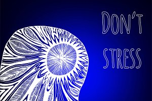"""Don't Stress"". Decorative card."