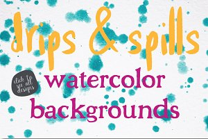 Drips&Spills Watercolor Backgrounds