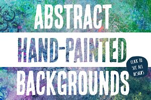 11 Abstract Hand Painted Backgrounds