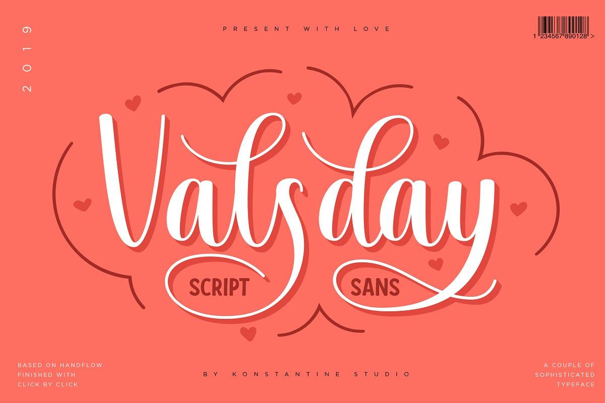 Valsday - Script and Sans Serif