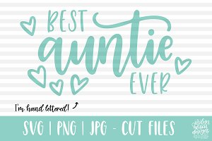 Best Auntie Ever, SVG Cut File