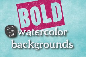 10 Bold Watercolor Backgrounds
