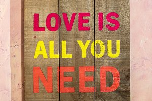 Love is all you need text