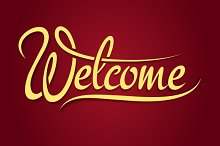 Welcome hand lettering sign