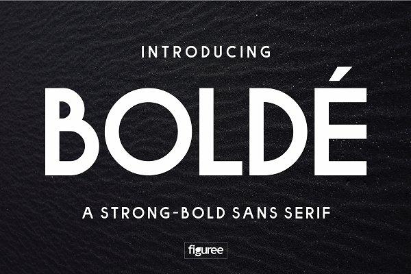 Sans Serif Fonts - BOLDE - a strong-bold sans serif