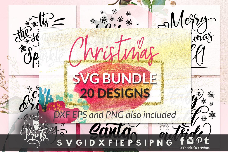 Christmas Svg Bundle Svg Dxf Png Eps Pre Designed Photoshop Graphics Creative Market