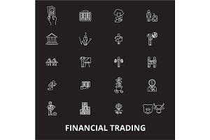 Financial trading editable line