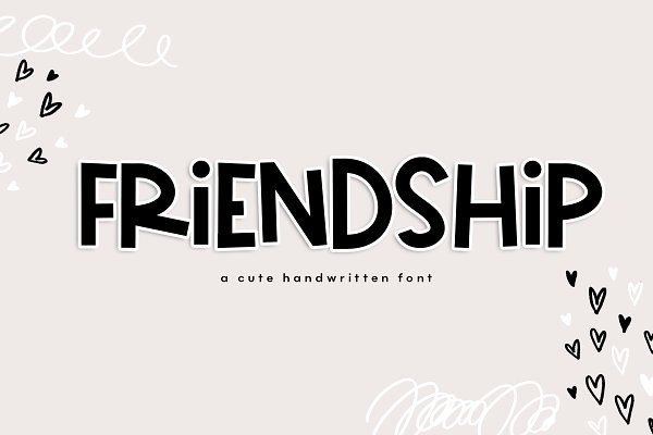 Friendship - A Cute Handwritten Fon…