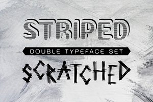 Striped & Scratched double font set
