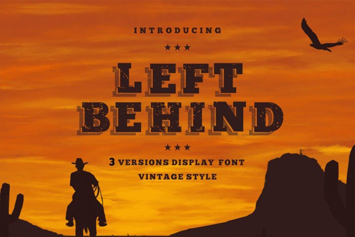 Left Behind Vintage Font