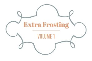 Extra Frosting Vol. 1 | 20 Ornaments