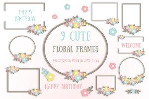 9 Cute Floral Frames