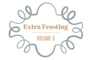 Extra Frosting Vol. 3 | Ornaments