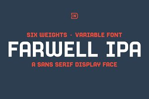 Farwell IPA: A Variable Sans Serif