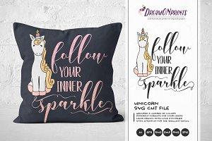 Unicorn SVG - Follow Your Sparkle