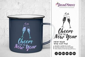 New Year SVG Cheers for the New Year