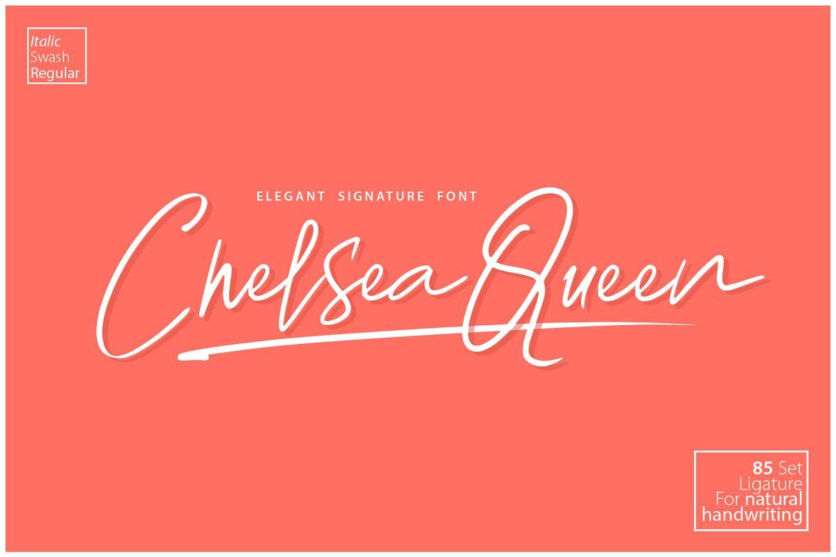 Chelsea Queen    Elegant Signature