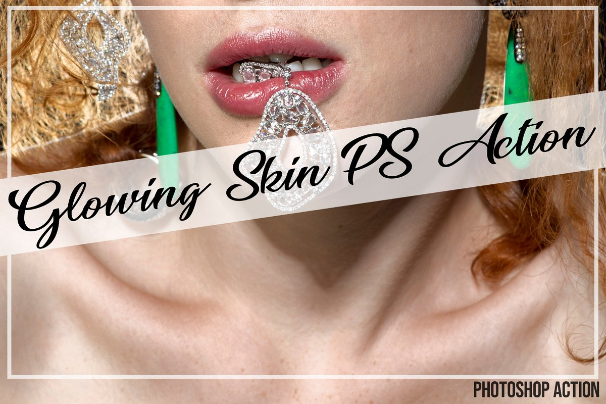 Glowing Skin Photoshop Action