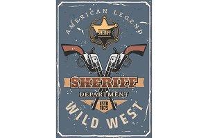 Sheriff gun, star and hat. Wild West