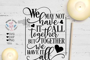 Together We Have it All  Cut File