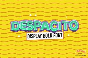 DESPACITO - Display Bold Font