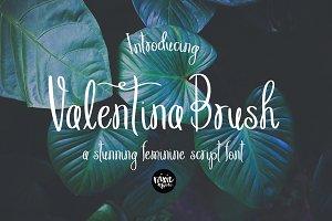 VALENTINA BRUSH Thin Script Font