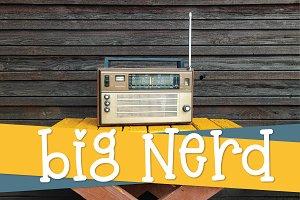 Big Nerd - A Fun Hand Lettered Serif