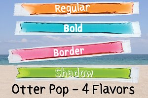 Otter Pop - Font in Four Flavors