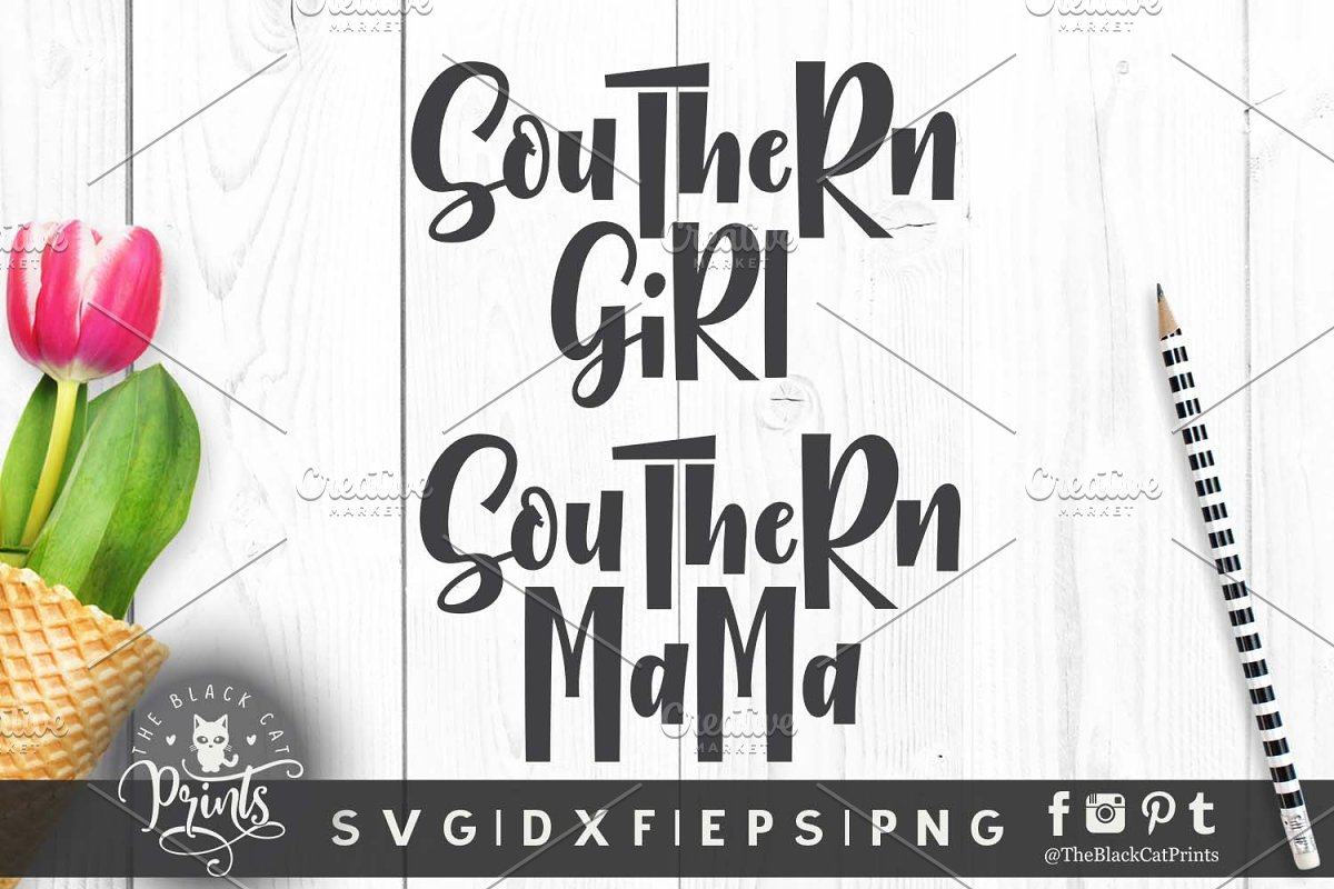 56df2675 Southern girl Southern mama SVG DXF ~ Illustrations ~ Creative Market