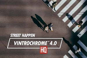Vintrochrome™ 4.0 | Street Happen
