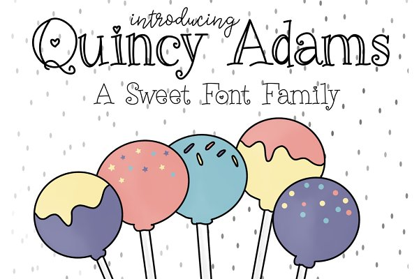 Quincy Adams - A Sweet Font Family