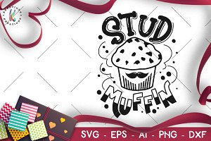 Valentine's Day svg Stud Muffin