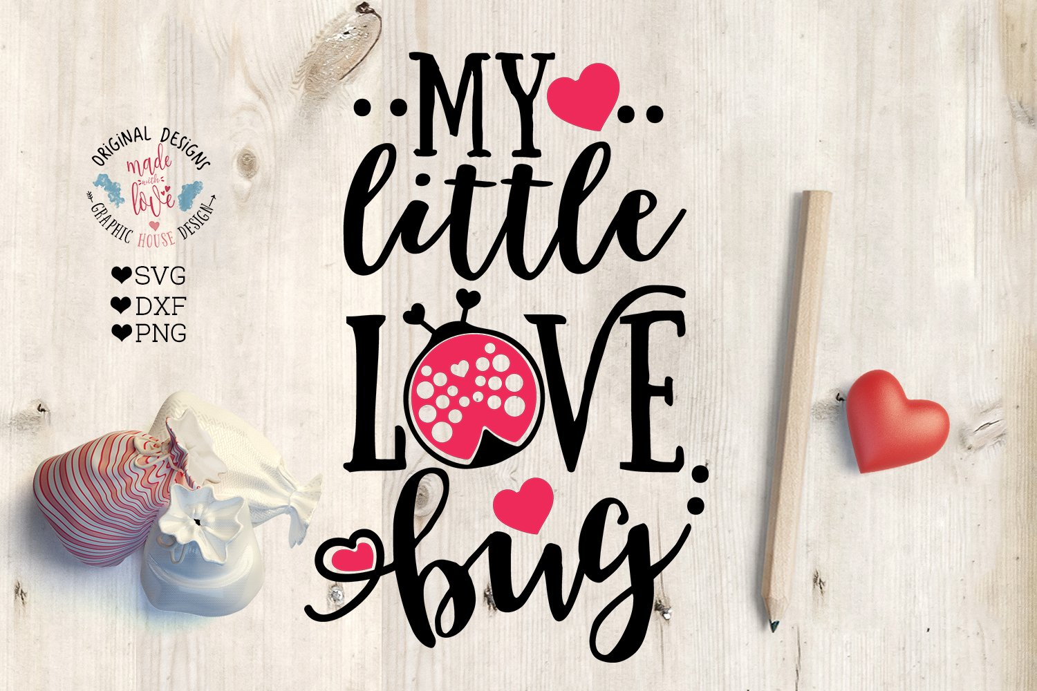 My Little Love Bug Pre Designed Photoshop Graphics Creative Market